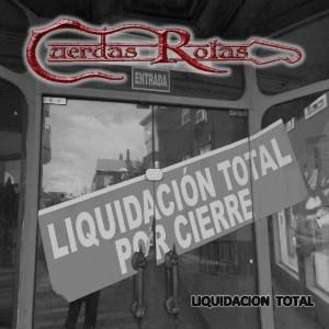 cuerdasrotas_liquidaciontotal