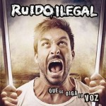 ruidoilegal