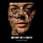 brandnewbrain_cicatrices