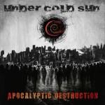 undercoldsun_apocalypticdestruction