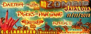 VII ZOMBIE JAIALDIA: Tygers Of Pan Tang + Daeria + Lionsoul +The Hellectric Devilz + Kauce @ Donostia (C.C. Larratxo)