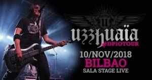 Uzzhuaïa @ Bilbao (Stage Live)