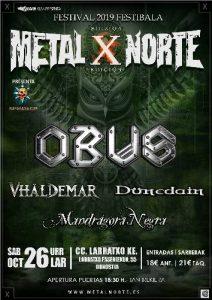METAL NORTE FESTIVAL: Obús + Vhäldemar +Dünedain + Mandrágora Negra @ Donostia (C.C. Larratxo)