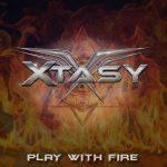 «PLAY WITH FIRE» PRIMER VIDEOCLIP DEL NUEVO DISCO DE XTASY