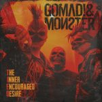 CRÍTICA: GOMAD! & MONSTER – THE INNER ENCOURAGED DESIRE