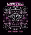 CRÍTICA: BARBARA BLACK – LOVE, DEATH & FLIES