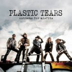 CRÍTICA: PLASTIC TEARS – ANTHEMS OF MISFITS