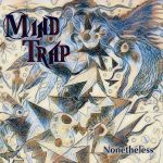 CRÍTICA: MIND TRAP – NONETHELESS